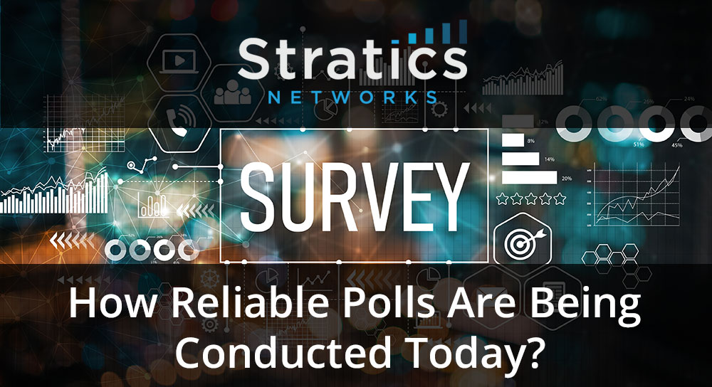 How Reliable Polls Are Being Conducted Today?